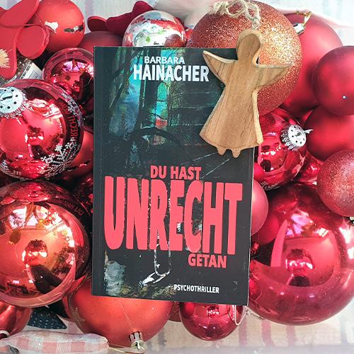 Autorin Barbara Hainacher Du hast Unrecht getan